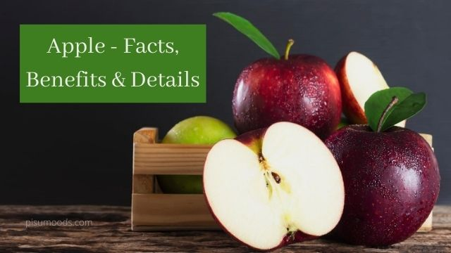 Apple - Facts, Benefits & Details