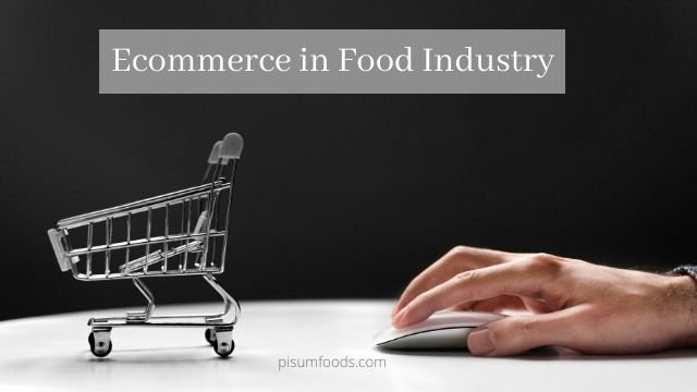 Ecommerce in Food Industry
