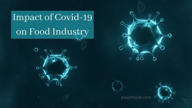 Impact of Covid-19 on Food Industry
