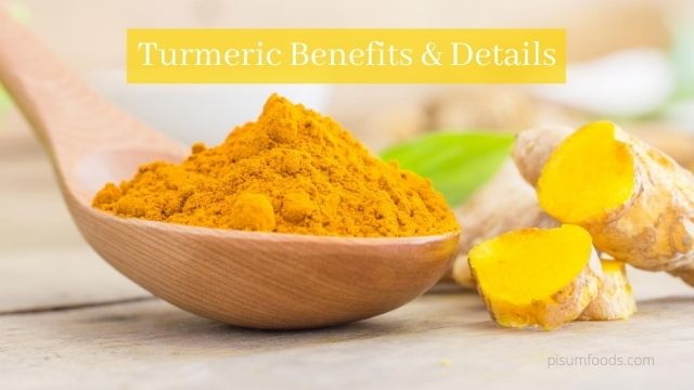 Turmeric Benefits & Details